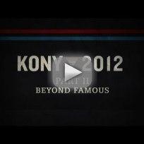 KONY 2012: Part II - Beyond Famous