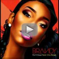 Brandy put it down ft chris brown