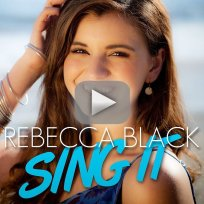 "Rebecca Black - ""Sing It"" (Official Video)"