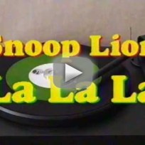 Snoop Lion - La La La