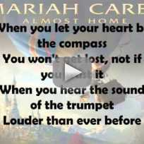 Mariah Carey - Almost Home (Lyric Video)