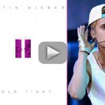 "Justin Bieber - ""Hold Tight"""