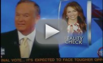 Bill O'Reilly on Miley