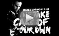 Bruce Springsteen - We Take Care of Our Own