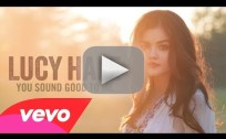 "Lucy Hale - ""You Sound Good to Me"""