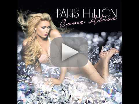 """Paris Hilton - """"Come Alive"""""""