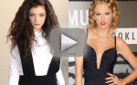 Lorde Loves, Disses Taylor Swift