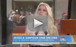 Jessica Simpson Today Interview
