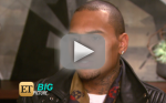 Chris Brown Talks Rihanna: ET Interview