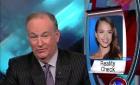Bill O'Reilly vs. Jessica Alba!