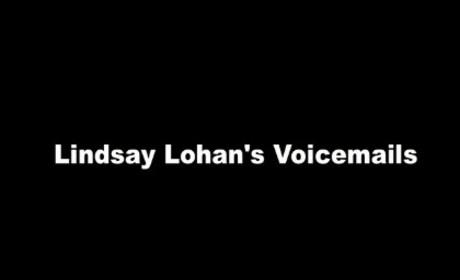 Lindsay Lohan Voicemails