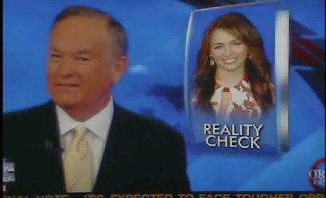 Bill O'Reilly on Miley Cyrus: Pathetic!
