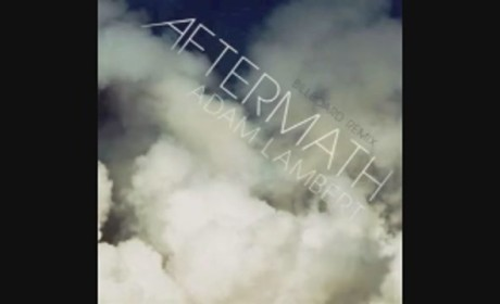 Adam Lambert - Aftermath (Remix)