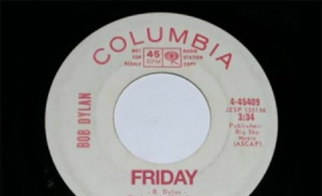 "An American Classic: Bob Dylan's Original Version of ""Friday,"" the Song Rebecca Black Ruined"