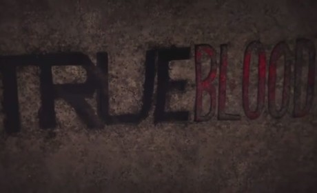True Blood Season 5 Promo Teases the Return Of...