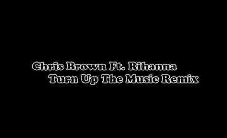 Chris Brown ft. Rihanna - Turn Up The Music Remix (Official)