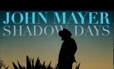 "John Mayer Releases New Single, ""Shadow Days""!"