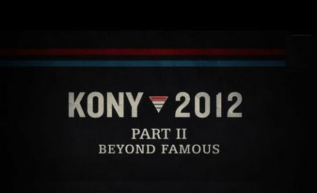 KONY 2012: Part II - Beyond Famous