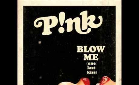 "Pink - ""Blow Me (One Last Kiss)"""