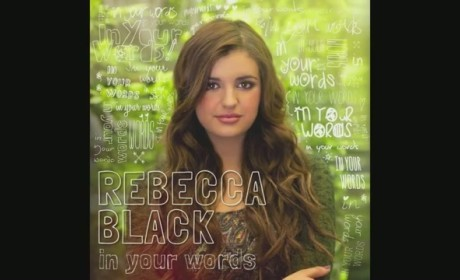 "Rebecca Black - ""In Your Words"""