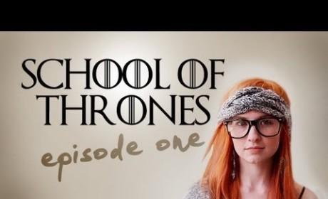 School of Thrones