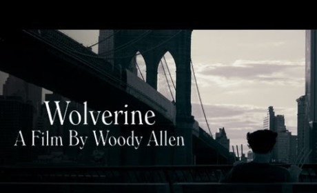 The Wolverine: Re-imagined As A Woody Allen Film!