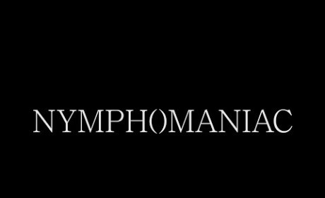 Nymphomaniac Trailer: Released! Beyond NSFW!