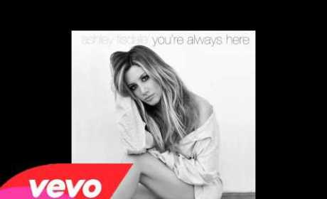"Ashley Tisdale - ""You're Always Here"""