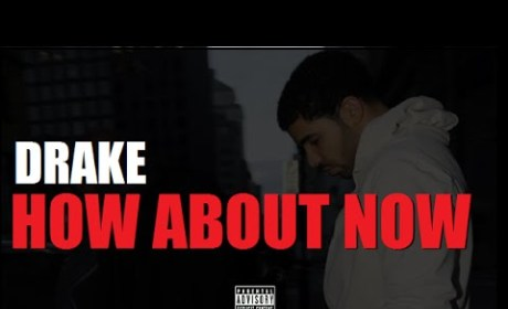 "Drake ""How About Now"" Leaks: Is That Nicki Minaj?!"
