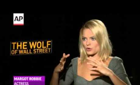 Margot Robbie Talks Wolf of Wall Street