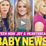 Teen Mom Baby News: Not Actually Happening Soon (Thank Goodness)!